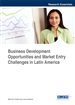 Business Development Opportunities and Market Entry Challenges in Latin America