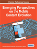 Emerging Perspectives on the Mobile Content Evolution