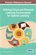 Utilizing Virtual and Personal Learning Environments for Optimal Learning