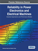 Reliability in Power Electronics and Electrical Machines: Industrial Applications and Performance Models