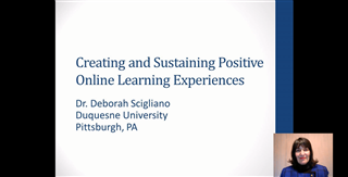 Creating and Sustaining Positive Online Learning Experiences