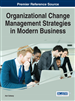 Organizational Change Management Strategies in Modern Business