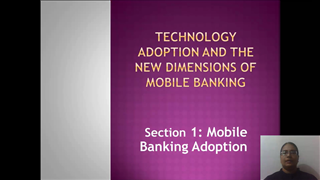 Technology Adoption and the New Dimensions of Mobile Banking
