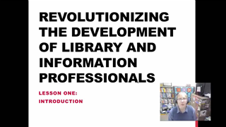 Revolutionizing the Development of Library and Information Professionals