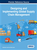 Designing and Implementing Global Supply Chain Management