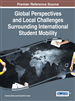 Global Perspectives and Local Challenges Surrounding International Student Mobility