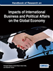 Handbook of Research on Impacts of International...