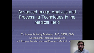 Advanced Image Analysis and Processing Techniques in the Medical Field