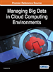 Managing Big Data in Cloud Computing Environments