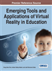 Emerging Tools and Applications of Virtual Reality in Education