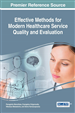 Effective Methods for Modern Healthcare Service Quality and Evaluation