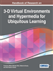 Handbook of Research on 3-D Virtual Environments...