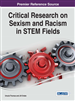 Critical Research on Sexism and Racism in STEM Fields