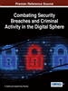 Combating Security Breaches and Criminal Activity in the Digital Sphere