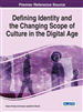 Defining Identity and the Changing Scope of Culture in the Digital Age
