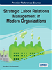 Strategic Labor Relations Management in Modern Organizations