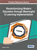 Revolutionizing Modern Education through Meaningful E-Learning Implementation