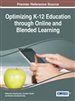 Optimizing K-12 Education through Online and Blended Learning