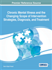 Chronic Mental Illness and the Changing Scope of Intervention Strategies, Diagnosis, and Treatment