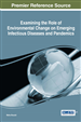 Examining the Role of Environmental Change on Emerging Infectious Diseases and Pandemics