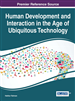 Human Development and Interaction in the Age of Ubiquitous Technology