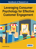 Handbook of Research on Leveraging Consumer Psychology for Effective Customer Engagement