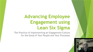 Advancing Employee Engagement Using Lean Six Sigma