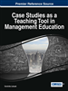 Case Studies as a Teaching Tool in Management Education
