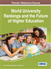 World University Rankings and the Future of Higher Education