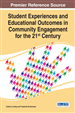 Student Experiences and Educational Outcomes in Community Engagement for the 21st Century