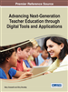 Advancing Next-Generation Teacher Education through Digital Tools and Applications