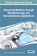 Advancing Medicine through Nanotechnology and Nanomechanics Applications