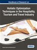 Handbook of Research on Holistic Optimization Techniques in the Hospitality, Tourism, and Travel Industry