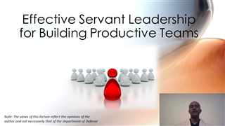 Effective Servant Leadership for Building Productive Teams