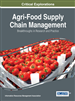 Agri-Food Supply Chain Management: Breakthroughs in Research and Practice