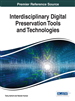 Interdisciplinary Digital Preservation Tools and Technologies