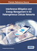 Interference Mitigation and Energy Management in 5G Heterogeneous Cellular Networks