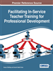 Facilitating In-Service Teacher Training for Professional Development
