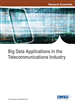Big Data Applications in the Telecommunications Industry