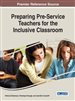 Preparing Pre-Service Teachers for the Inclusive Classroom