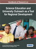 Handbook of Research on Science Education and University Outreach as a Tool for Regional Development