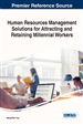Human Resources Management Solutions for Attracting and Retaining Millennial Workers