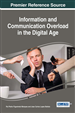 Information and Communication Overload in the Digital Age