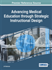 Advancing Medical Education Through Strategic Instructional Design