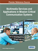 Multimedia Services and Applications in Mission Critical Communication Systems