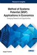 Method of Systems Potential (MSP) Applications in Economics: Emerging Research and Opportunities