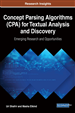Concept Parsing Algorithms (CPA) for Textual Analysis and Discovery: Emerging Research and Opportunities