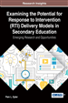 Examining the Potential for Response to Intervention (RTI) Delivery Models in Secondary Education: Emerging Research and Opportunities