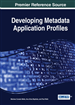 Developing Metadata Application Profiles