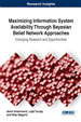 Maximizing Information System Availability Through Bayesian Belief Network Approaches: Emerging Research and Opportunities